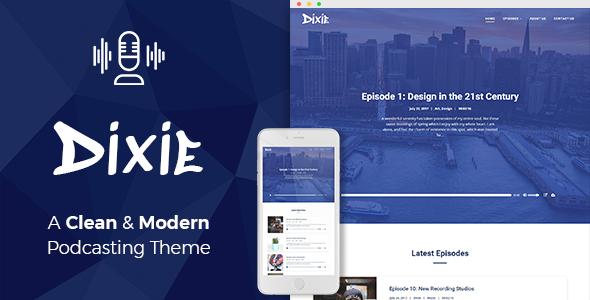 Dixie WordPress podcast theme.