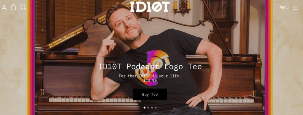The ID10T podcast.