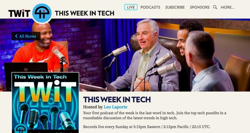 The This Week in Tech podcast.