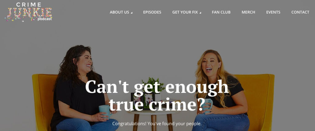 The Crime Junkie podcast.