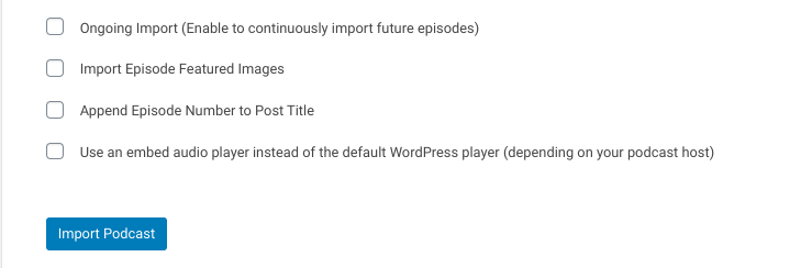 The advanced options of the Podcast Importer plugin.