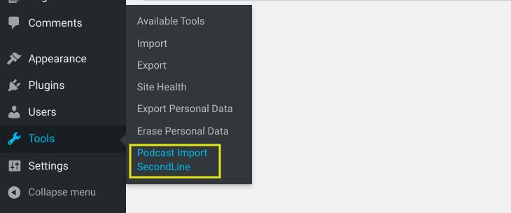 The Podcast Import plugin tool in WordPress.
