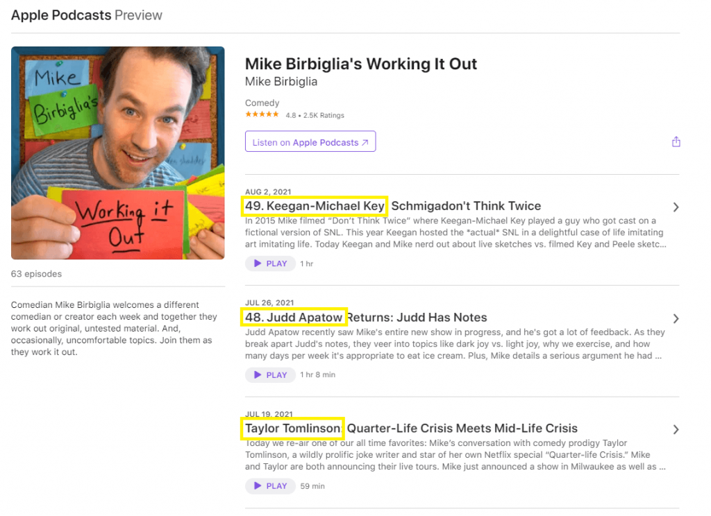 An example of a podcast that places keywords - in this case, comedian names - in the first line of their episode titles.